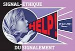 Signal-Ethique du signalement : journée d'étude FFPP 20 juin 2014 ŕ NANCY
